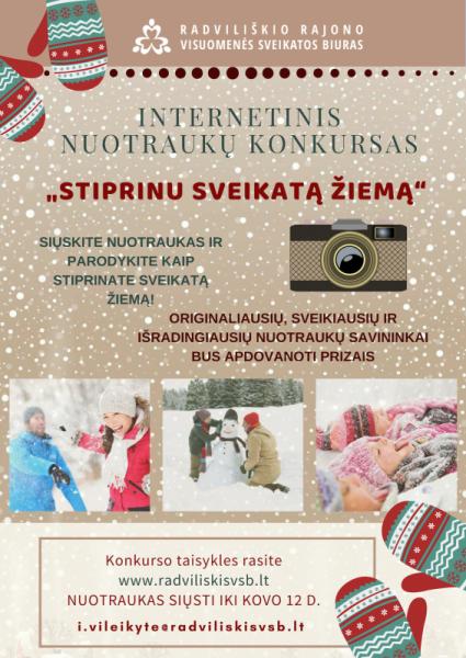 """Internetinis nuotraukų konkursas """"Stiprinu sveikatą žiemą"""" @ Radviliškio rajono visuomenės sveikatos biuras"""