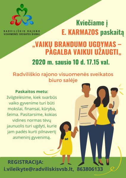 """E. Karmazos paskaita """"Vaikų brandumo ugdymas – pagalba vaikui užaugti"""" @ Radviliškio rajono visuomenės sveikatos biuras"""